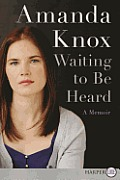 Waiting to Be Heard LP: A Memoir (Large Print)