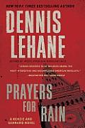 Prayers for Rain: A Kenzie and Gennaro Novel