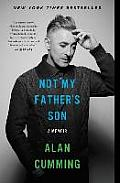 Not My Fathers Son A Memoir