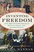 Inventing Freedom: How the English-speaking Peoples Made the Modern World (13 Edition)