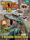 Walking with Dinosaurs Reusable Sticker Book (Walking with Dinosaurs)