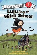 Lulu Goes to Witch School Reillustrated Edition