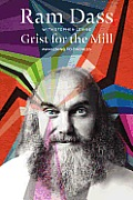 Grist for the Mill An Opportunity for Awakening
