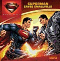 Man of Steel: Superman Saves Smallville (Superman: Man of Steel)