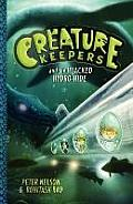 Creature Keepers #1: Creature Keepers and the Hijacked Hydro-Hide