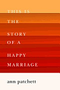 This Is the Story of a Happy Marriage Signed 1st Edition