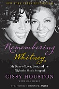 Remembering Whitney: Remembering Whitney: My Story of Love, Loss, and the Night the Music Stopped Cover