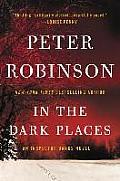 Inspector Banks Novels #23: In the Dark Places: An Inspector Banks Novel