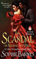 Scandal in Kissing an Heir At the Kingsborough Ball