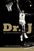 Dr. J LP: The Autobiography (Large Print)