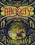 Thickety #1: The Thickety: A Path Begins