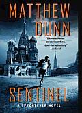 Sentinel A Spycatcher Novel