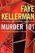 Decker/Lazarus Novels #22: Murder 101