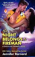 The Night Belongs to Fireman: A Bachelor Firemen Novel (Bachelor Firemen of San Gabriel)