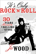 Its Only Rock n Roll Thirty Years Married to a Rolling Stone