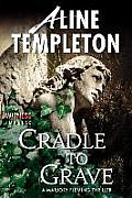 Cradle to Grave (Marjory Fleming Thrillers)