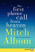 First Phone Call from Heaven Large Print