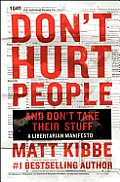Dont Hurt People & Dont Take Their Stuff
