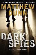 Dark Spies (Spycatcher Novels)