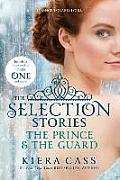 The Selection Stories: The Prince & the Guard (Selection - Trilogy)