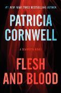 Scarpetta #22: Flesh and Blood: A Scarpetta Novel
