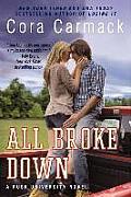 Rusk University Novels #2: All Broke Down: A Rusk University Novel