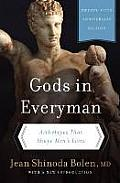 Gods in Everyman Archetypes That Shape Mens Lives
