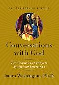 Conversations with God: Two Centuries of Prayers by African Americans