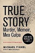 True Story Murder Memoir Mea...