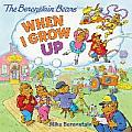 Berenstain Bears When I Grow Up