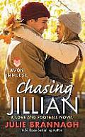 Chasing Jillian: A Love and Football Novel (Love and Football Novels)