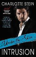 Intrusion: An Under the Skin Novel (Under the Skin)