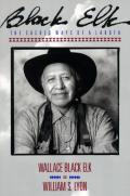 Black Elk Sacred Ways Of A Lakota