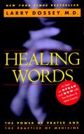 Healing Words : the Power of Prayer and the Practice of Medicine (93 Edition) Cover