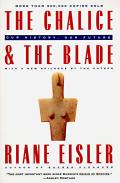 The Chalice and the Blade: Our History, Our Future Cover