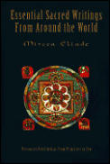 Essential Sacred Writings from Around the World A Thematic Sourcebook on the History of Religions