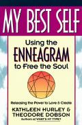My Best Self Using the Enneagram to Free the Soul