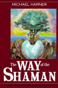 The Way of the Shaman: Tenth Anniversary Edition Cover