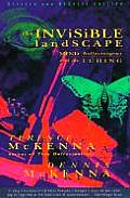 Invisible Landscape Mind Hallucinogens & the I Ching