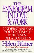 The Enneagram in Love and Work: Understanding Your Intimate and Business Relationships Cover