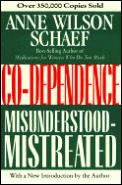 Co-dependence : Misunderstood-mistreated With New Introduction (92 Edition)