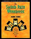 Sacred Path Workbook New Teachings & Tools to Illuminate Your Personal Journey