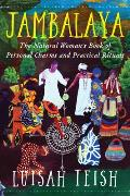 Jambalaya The Natural Womans Book of Personal Charms & Practical Rituals