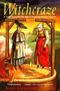 Witchcraze New History of the European Witch Hunts