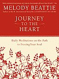 Journey to the Heart: Daily Meditations on the Path to Freeing Your Soul Cover