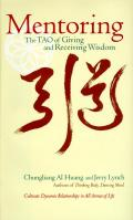 Mentoring: The Tao of Giving and Receiving Wisdom Cover