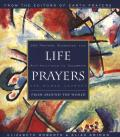 Life Prayers From Around the World365 Prayers Blessings & Affirmations to Celebrate the H