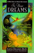 In Your Dreams: Falling, Flying and Other Dream Themes - A New ...