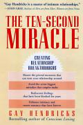 Ten Second Miracle Creating Relationship