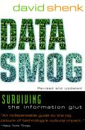 Data Smog Surviving The Information Gl